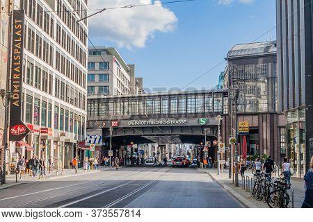 Berlin, Germany - August 28, 2017: Friedrichstrasse Street In Berlin With Friedrichstrasse Railway S