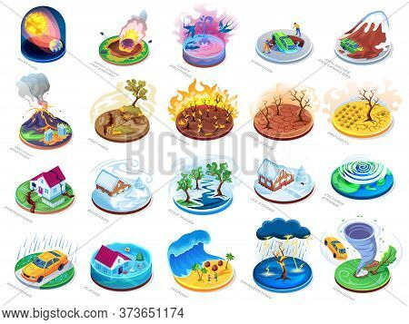 Natural Disasters Vector Isometric Or Flat Icons Set, Nature Catastrophes And Insurance Damage Accid