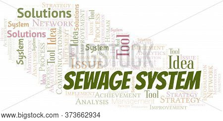 Sewage System Typography Vector Word Cloud. Wordcloud Collage Made With The Text Only.