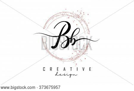 Handwritten Bb Letter Logo With Sparkling Circles And Glitter. Shiny Vector Illustration With B Lett