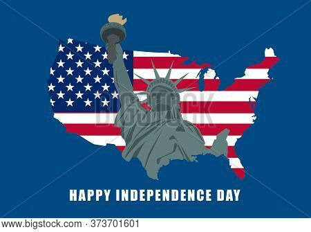 United States Happy Independence Day. Illustration Of Liberty Statue On Usa Map. Lettering Text Happ