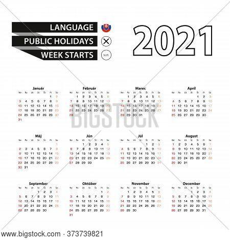 2021 Calendar In Slovak Language, Week Starts From Sunday. Vector Illustration.