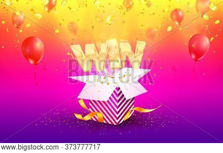 Win Vector Illustration. Gambling Advertising Banner. Open Textured Gift Box With Confetti Explosion