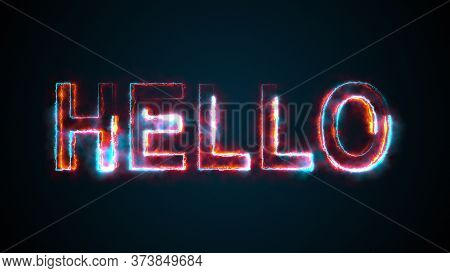 The Phrase Hello, Computer Generated. Burning Inscription. Capital Letters. 3d Rendering Welcome Bac