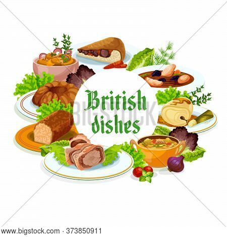 Britain Cuisine Vector British Meals Kok-e-liki Scotch Soup, Cod With Sauce And English Beef Welling