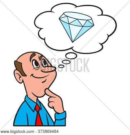 Thinking About A Diamond - A Cartoon Illustration Of A Man Thinking About A Diamond.