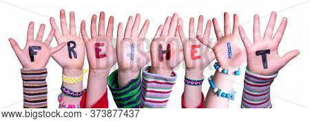 Children Hands Building Word Freiheit Means Freedom, Isolated Background