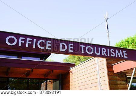 Bordeaux , Aquitaine / France - 06 20 2020 : Office De Tourisme Text French Means Tourism Office On