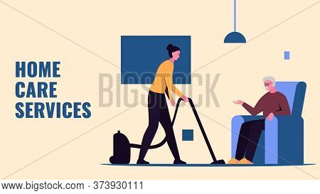 Vector Concept Illustration Of A Home Care Nurse Vacuuming The Room And An Elderly Man Sitting In Ch