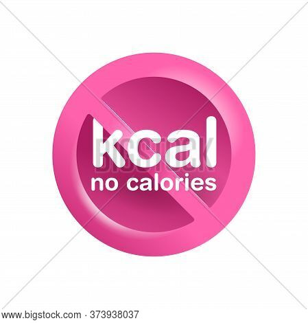 No Calories Marking Sign - Crossed Out Kcal Word - Isolated Pictogram For Healthy Diet Food Products