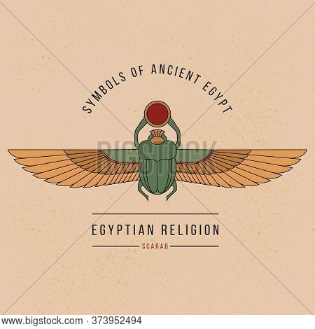 Symbol Of The Ancient Egyptians. Colorful Illustration Of The Egyptian Scarab Beetle, Personifying T