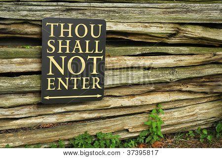 Thou Shalt Not Enter