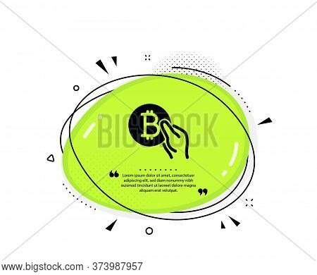 Bitcoin Pay Icon. Quote Speech Bubble. Cryptocurrency Coin Sign. Crypto Money Symbol. Quotation Mark