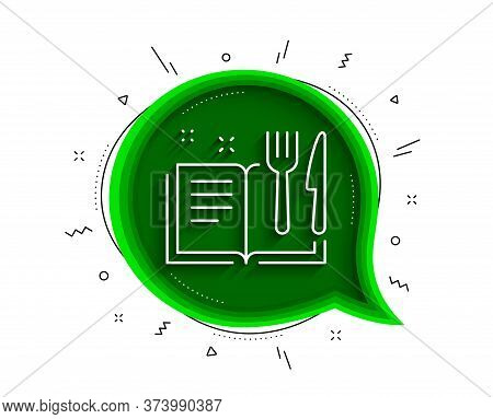 Recipe Book Line Icon. Chat Bubble With Shadow. Cutlery Sign. Fork, Knife Symbol. Thin Line Recipe B
