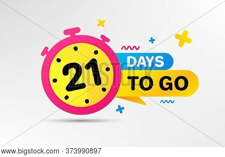 Twenty One Days Left Icon. Countdown Left Days Banner With Timer. 21 Days To Go Sign. Sale Announcem