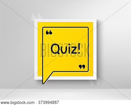 Quiz Symbol. Frame With Thought Bubble. Answer Question Sign. Examination Test. Realistic Frame And