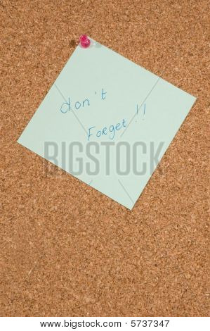 Memo Board With Message: Dont Forget