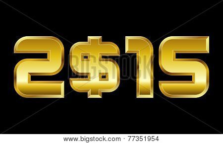 Year 2015, Golden Numbers With Dollar Currency Symbol