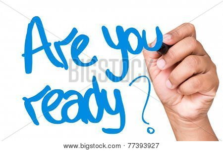 Are You Ready written on a transparent board