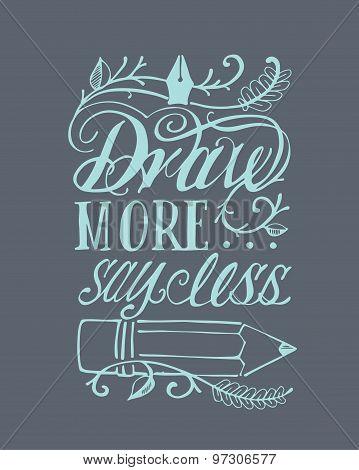 Draw More Say Less