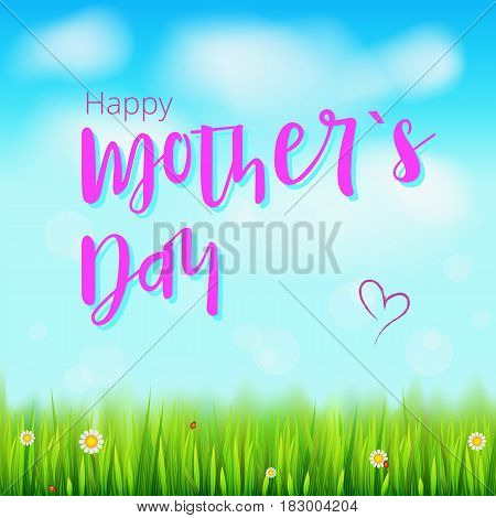 Happy mother day. Realistic greeting banner for your congratulations cards on spring backdrop with flowers, green grass, blue sky and clouds. Congratulation for beloved mother Ready for your design