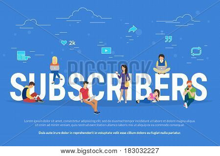 Subscribers concept illustration of young man and woman using laptop, digital tablets and smart phones for following interesting communities and networking. Flat design of people addicted to network