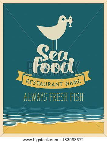 vector banner for restaurant with inscription seafood seagull with a fish in its beak on the background of the sea in retro style