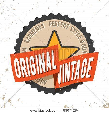 T-shirt print design. Original vintage round seal stamp. Printing and badge applique label t-shirts, jeans, casual wear. Vector illustration.