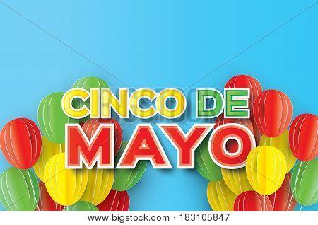 Happy Cinco de Mayo Greeting card. Paper cut Ballon. Mexico, Carnival. Text. Vector illustration