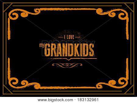 i love my grandkids icon vector grunge