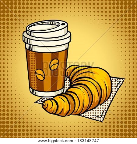 Fastfood coffee and croissant pop art hand drawn vector illustration.