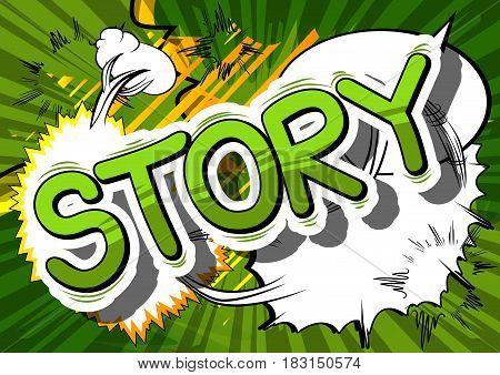 Story - Comic book style word on abstract background.
