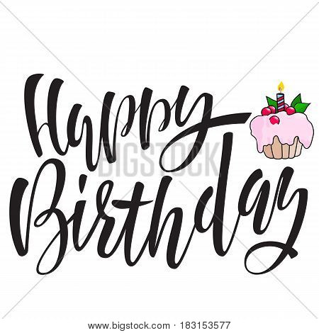 Happy birthday lettering for invitation and greeting card. Hand drawn inscription calligraphic design. Vector illustration. Pink berry cake.