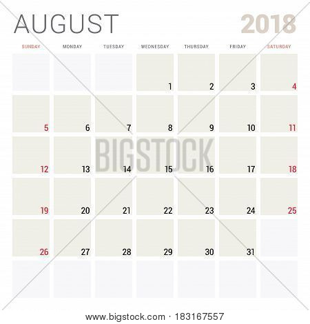 August 2018. Calendar Planner Design Template. Week Starts On Sunday. Stationery Design
