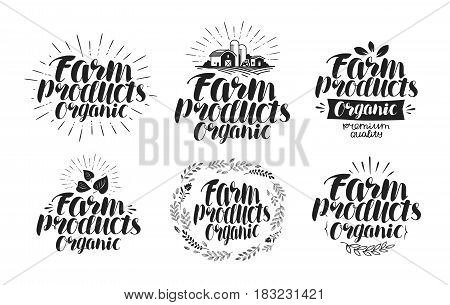 Farm products, label set. Agriculture, farming, organic icon or logo. Lettering, calligraphy vector illustration isolated on white background