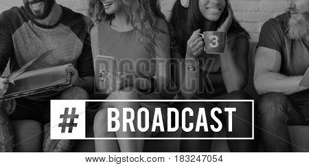 Broadcast Technology Wireless Hashtag