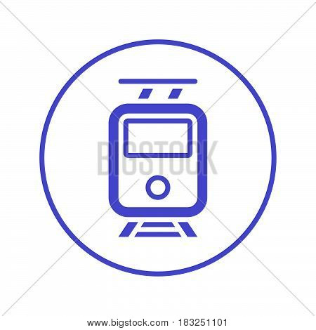 Tram circular line icon. Round sign. Flat style vector symbol