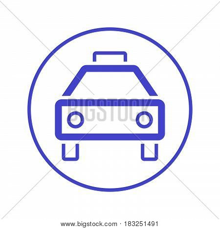 Taxi circular line icon. Round sign. Flat style vector symbol