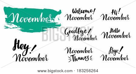 Hello - bye November - fall calligraphic set. Vector isolated illustration: brush calligraphy, hand lettering. For calendar, schedule, diary, journal, postcard, label, sticker and decor