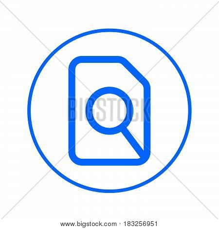 Search in file magnifying glass and document circular line icon. Round colorful sign. Flat style vector symbol