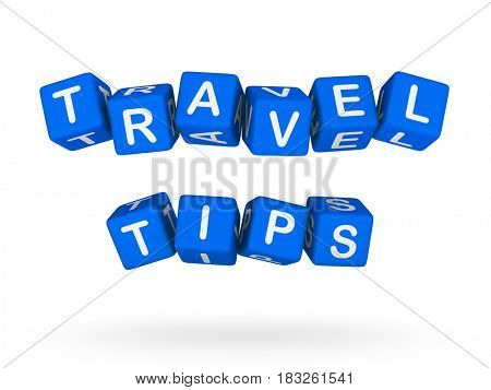 Travel Tips Sign isolated on white background. Vacation concept 3D illustration.