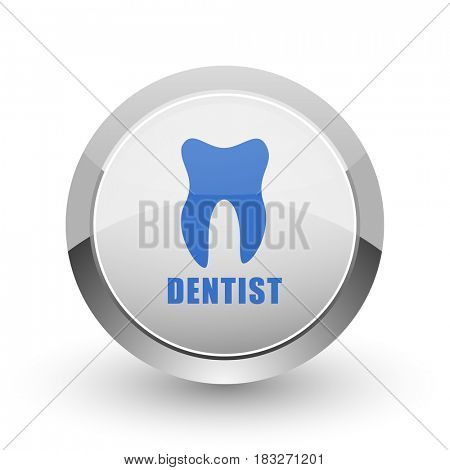 Dentist chrome border web and smartphone apps design round glossy icon.