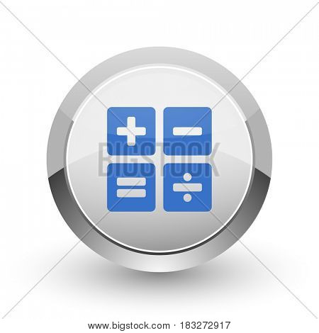Calculator chrome border web and smartphone apps design round glossy icon.