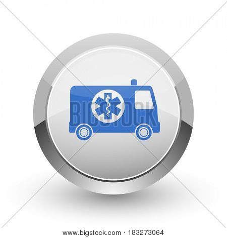 Ambulance chrome border web and smartphone apps design round glossy icon.
