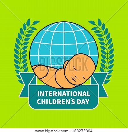 Banner international childrens day. Newborn baby sleeping on earth. Icon care of children. Vector illustration.