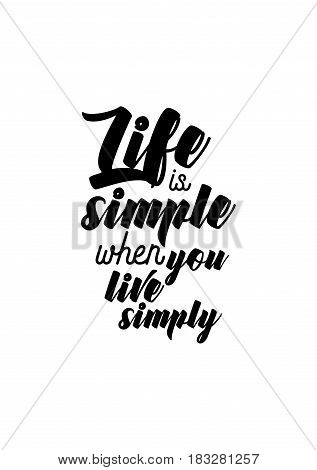 Travel life style inspiration quotes lettering. Motivational quote calligraphy. Life is simple when you live simply.