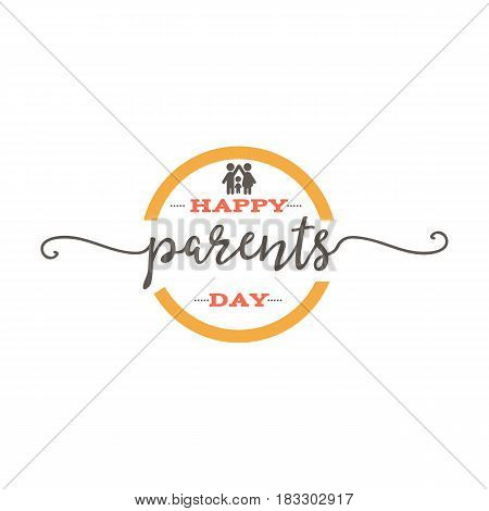 Parents Day - Handmade template. Isolated vector object logo is a badge for your design
