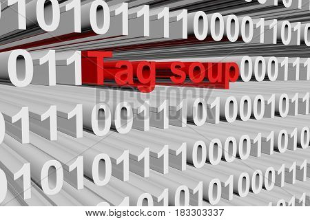 Tag soup in the form of binary code, 3D illustration