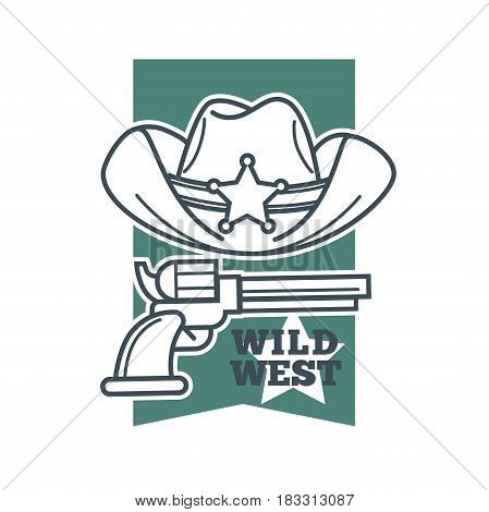 Vector illustration of Hat with Sheriff star and a revolver gun with wild west text symbol.