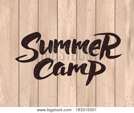 Summer camp hand drawn brush lettering. Summer camping label, vector illustration. Texture can be easily removed
